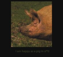 Happy as a pig in s!*t by Jon Lees
