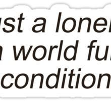 lonely fan in world full of air conditioners Sticker