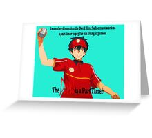 The Devil is a Part Timer! Sadao Maou Greeting Card