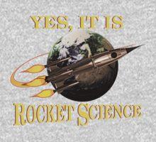 Yes, It Is Rocket Science Kids Tee