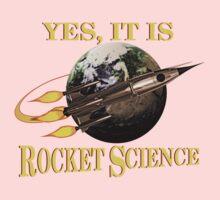 Yes, It Is Rocket Science Baby Tee