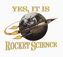 Yes, It Is Rocket Science One Piece - Short Sleeve