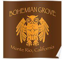 Bohemian Grove - Monte Rio, California Poster