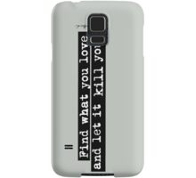 Bukowski quote Samsung Galaxy Case/Skin