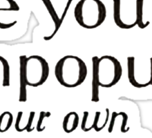 Are You Unpopular With Your Own Children Retro Words Sticker