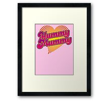Yummy Mummy Framed Print