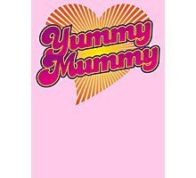Yummy Mummy Photographic Print