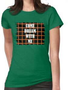 Come Dream With Me Womens Fitted T-Shirt