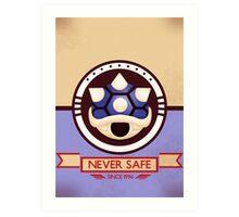 Never Safe - Mario Kart Print Art Print