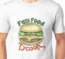 Fast Food Tycoon Unisex T-Shirt