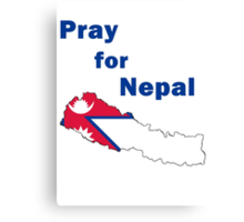 Pray for Nepal Canvas Print