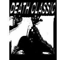 Death Classic (-Death Grips) Photographic Print