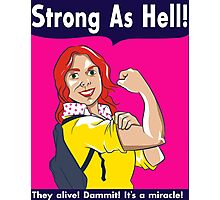 Strong as Hell Photographic Print