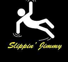 Slippin' Jimmy by LiamSux