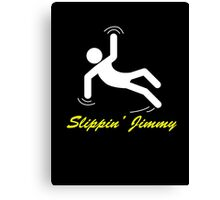 Slippin' Jimmy Canvas Print