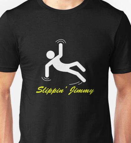 Slippin' Jimmy Unisex T-Shirt