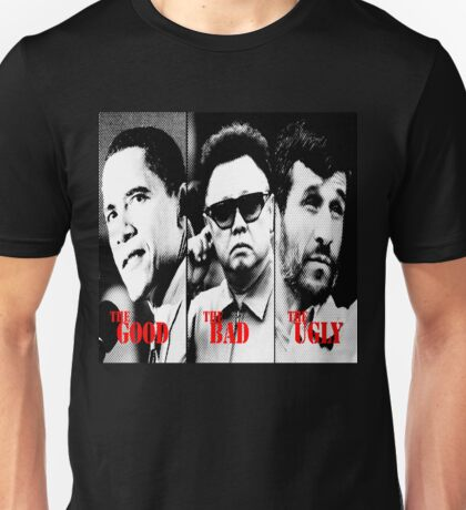 The Good, The Bad, The Ugly Unisex T-Shirt