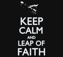 Keep Calm And Leap Of Faith - Tshirts & Hoodies by anjaneyaarts