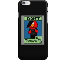 Don't Tickle Me Emo iPhone Case/Skin