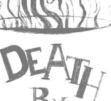 Death by Decaf Sticker