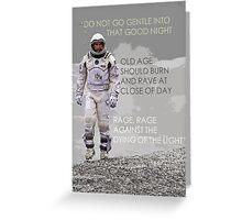 Interstellar Dylan Thomas Quote Wall Art - Typography Greeting Card
