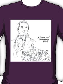 A Great and Marvelous Work T-Shirt