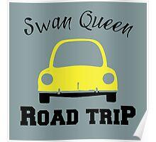 Swan Queen Road Trip Poster