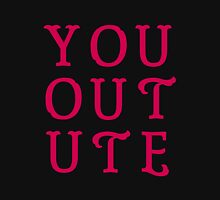 You Out Ute – Two Unisex T-Shirt