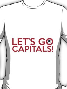 Let's Go Capitals! T-Shirt