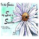 In the garden my Soul is sunshine by Maree  Clarkson