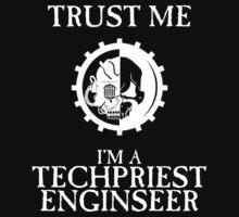 Trust Adeptus Mechanicus by Huertense