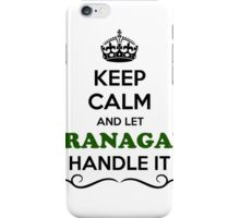 Keep Calm and Let BRANAGAN Handle it iPhone Case/Skin
