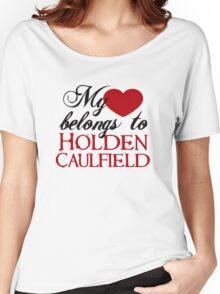 My Heart Belongs To Holden Caulfield Women's Relaxed Fit T-Shirt