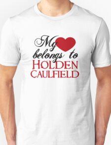My Heart Belongs To Holden Caulfield Unisex T-Shirt
