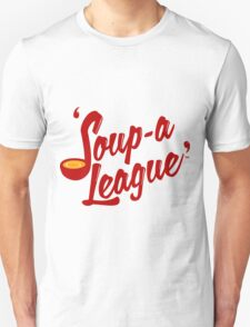 Soup-a League T-Shirt