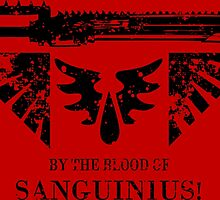 By the Blood of Sanguinius! by KocioK