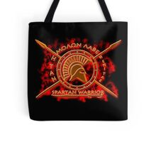 Spartan warrior - Molon lave and come back with your shield or on it! Tote Bag