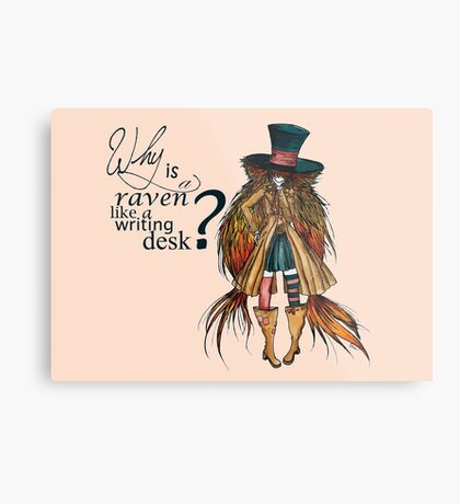 Why is a raven like a writing desk ? - Mad Hatter Metal Print