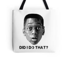 Urkel … Did I do that? (1) Tote Bag