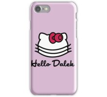 Hello Dalek iPhone Case/Skin