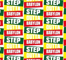 STEP OUTTA BABYLON by Indayahlove