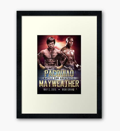 """Pacquiao vs Mayweather """"Battle for Greatness"""" Framed Print"""