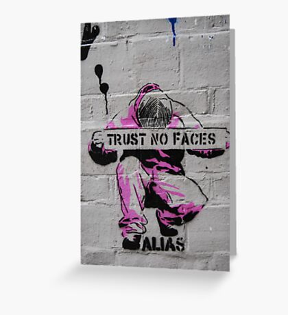 Trust No Faces Greeting Card