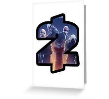 Payday 2 Logo Design #1 Greeting Card