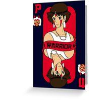 Warrior princess card Greeting Card
