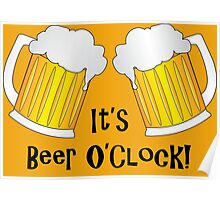It's Beer O'Clock Funny Pint Glasses Poster