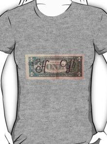 One Dollar HONEY T-Shirt