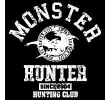 Monster Hunter - Hunting Club (white grunge effect) Photographic Print