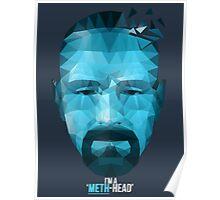I'm a Meth Head ! Poster