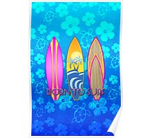 Born To Surf Blue Honu Poster
